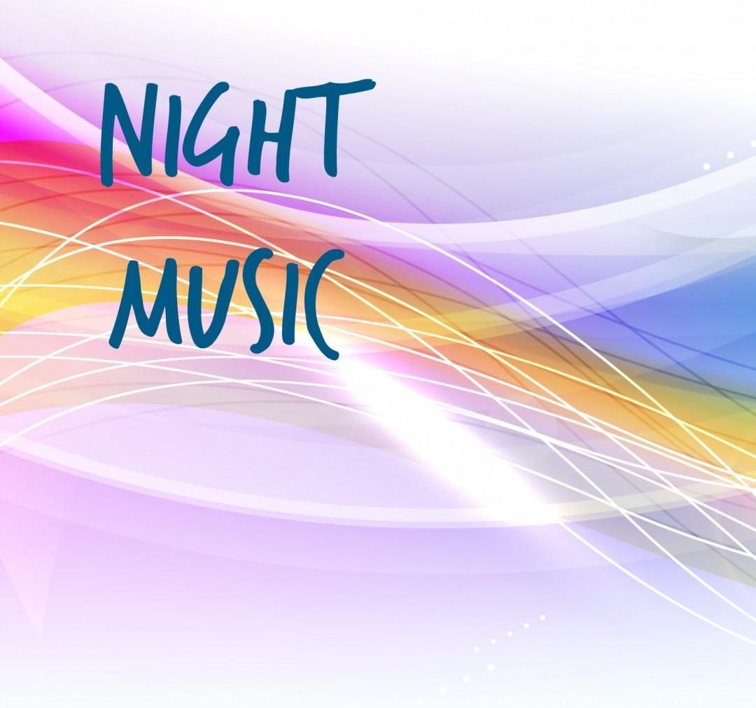 Night Music – Content Creation